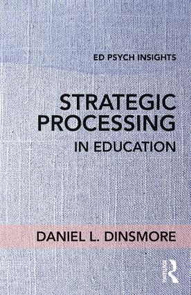 Strategic Processing in Education: 1st Edition (Paperback) book cover