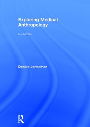 Exploring Medical Anthropology: 4th Edition (Hardback) book cover