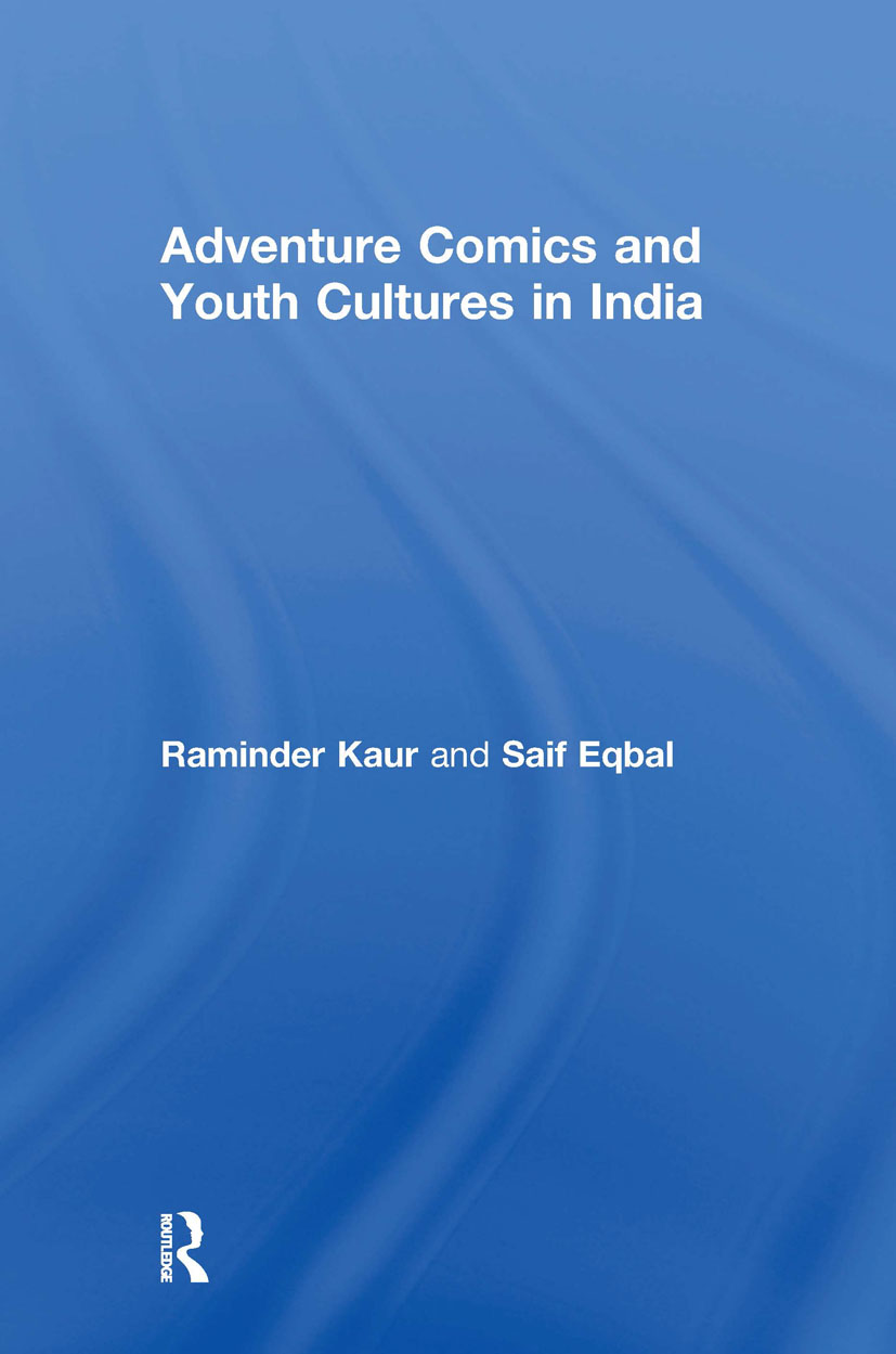 Adventure Comics and Youth Cultures in India: 1st Edition (Hardback) book cover