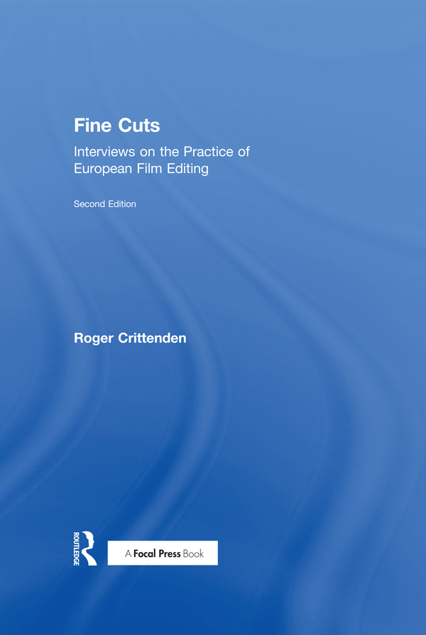 Fine Cuts: Interviews on the Practice of European Film Editing book cover
