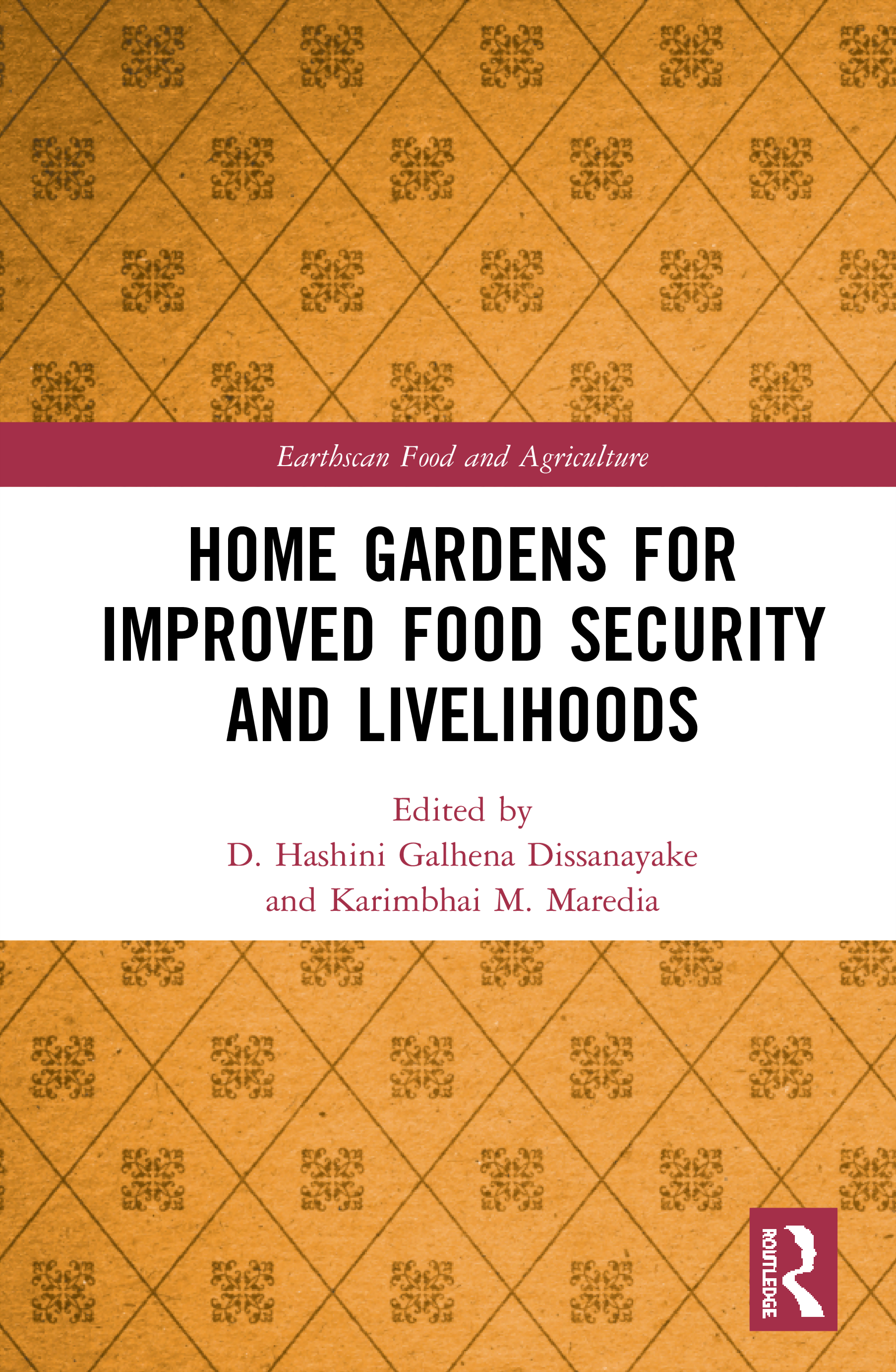 Home Gardens for Improved Food Security and Livelihoods book cover