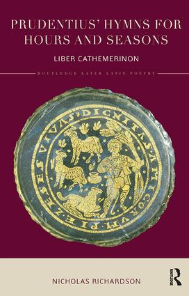 Prudentius' Hymns for Hours and Seasons: Liber Cathemerinon book cover