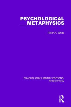 Psychological Metaphysics: 1st Edition (Hardback) book cover