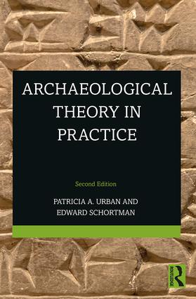 Archaeological Theory in Practice: 2nd Edition (Paperback) book cover