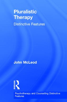 Pluralistic Therapy: Distinctive Features, 1st Edition (Hardback) book cover