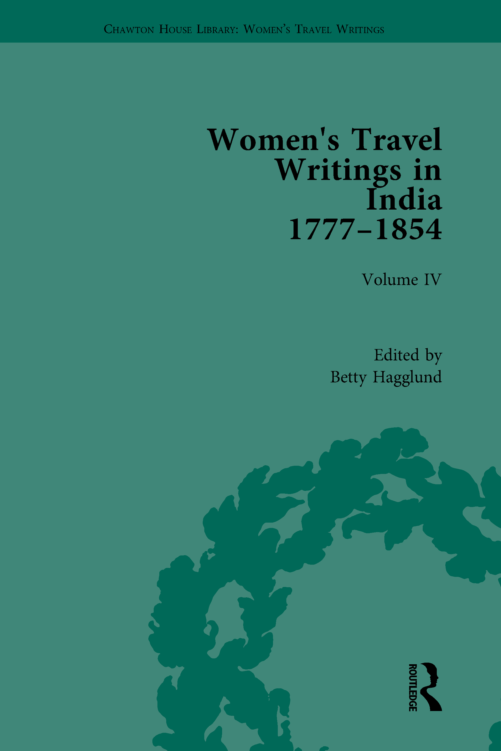 Women's Travel Writings in India 1777–1854: Volume IV: Mary Martha Sherwood, The Life of Mrs Sherwood (1854), 1st Edition (Hardback) book cover
