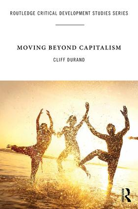 Moving Beyond Capitalism (Hardback) book cover