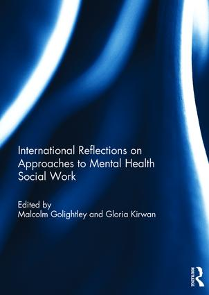 International Reflections on Approaches to Mental Health Social Work (Hardback) book cover
