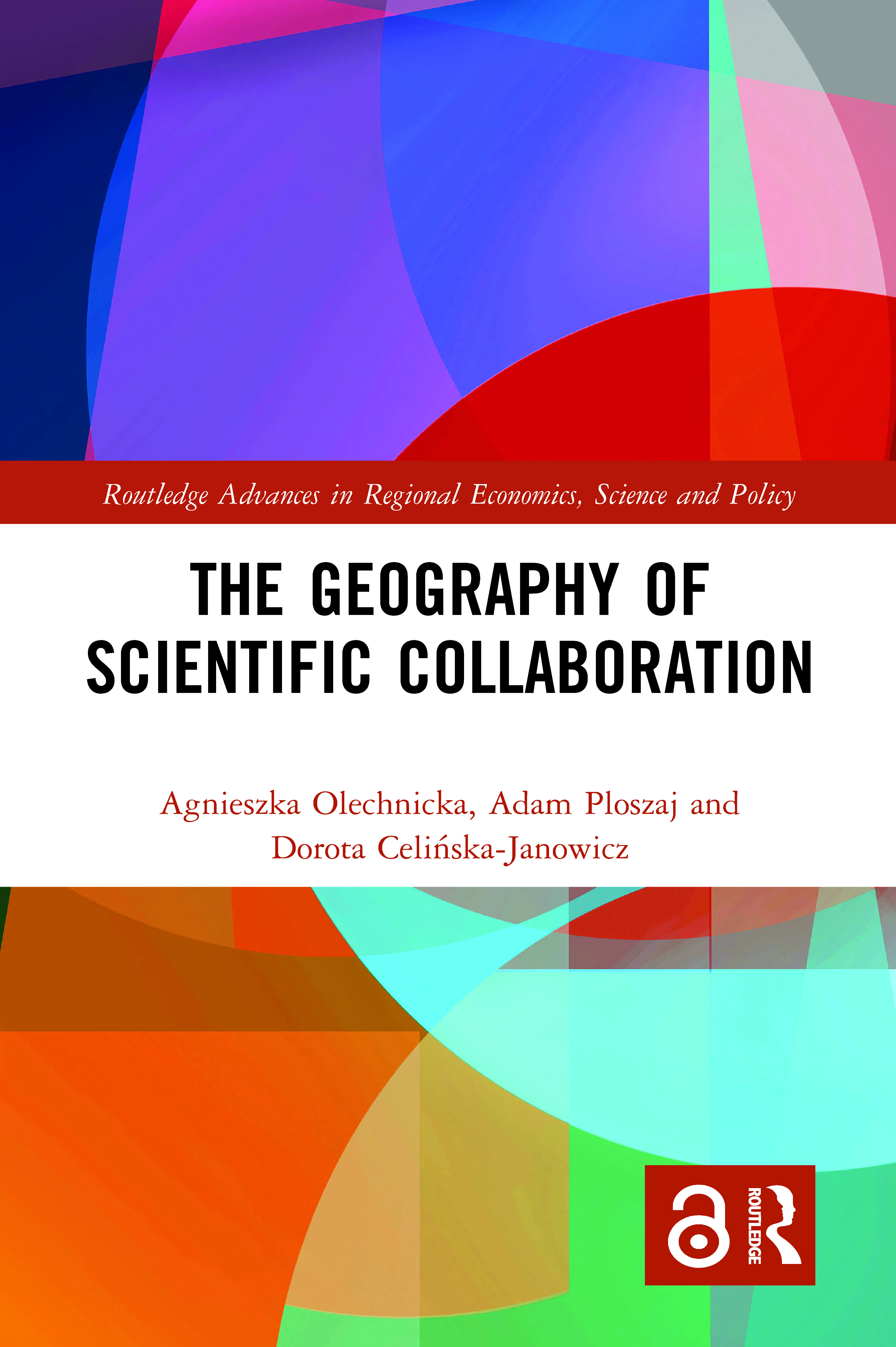 The Geography of Scientific Collaboration book cover