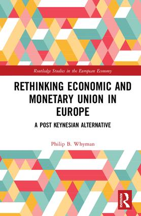 Rethinking Economic and Monetary Union in Europe: A Post-Keynesian Alternative book cover
