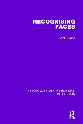 Recognising Faces: 1st Edition (Paperback) book cover