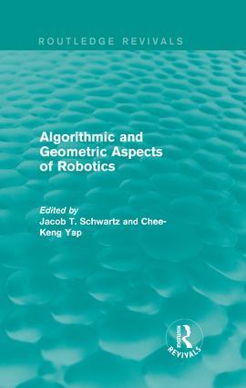 Algorithmic and Geometric Aspects of Robotics (Routledge Revivals)