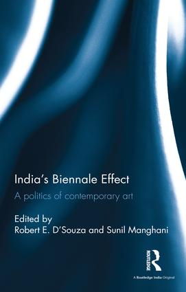 India's Biennale Effect: A politics of contemporary art book cover