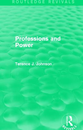 Professions and Power (Routledge Revivals): 1st Edition (Paperback) book cover