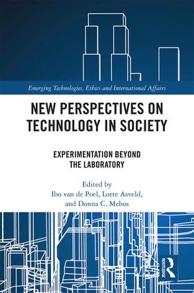 New Perspectives on Technology in Society: Experimentation Beyond the Laboratory (Hardback) book cover
