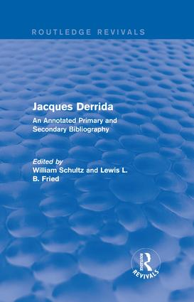 Jacques Derrida (Routledge Revivals): An Annotated Primary and Secondary Bibliography book cover