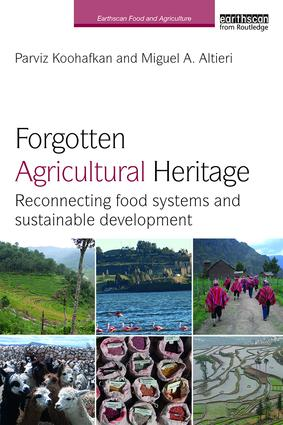 Forgotten Agricultural Heritage: Reconnecting food systems and sustainable development book cover