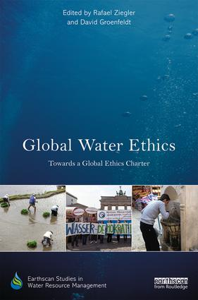 Global Water Ethics: Towards a global ethics charter book cover