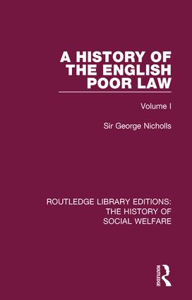 A History of the English Poor Law: Volume I book cover