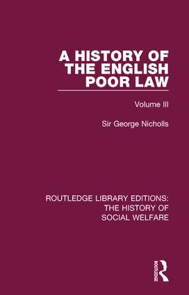 A History of the English Poor Law: Volume III book cover