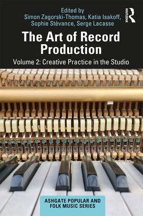 The Art of Record Production: Creative Practice in the Studio, 2nd Edition (Paperback) book cover