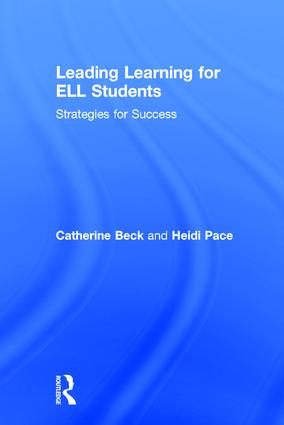 Leading Learning for ELL Students: Strategies for Success, 1st Edition (Hardback) book cover