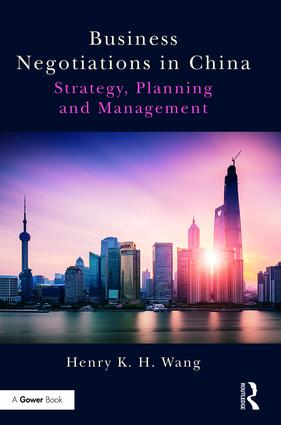 Business Negotiations in China: Strategy, Planning and Management, 1st Edition (Hardback) book cover