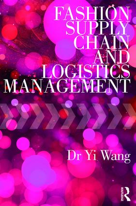Fashion Supply Chain and Logistics Management: 1st Edition (Paperback) book cover