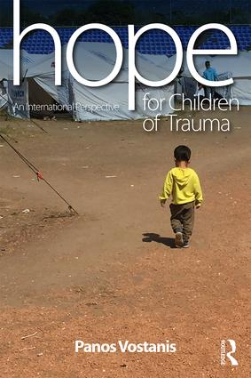 Hope for Children of Trauma: An international perspective book cover