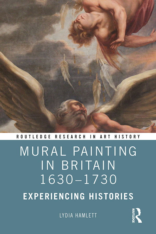 Mural Painting in Britain 1630-1730: Experiencing Histories book cover