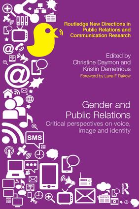 Gender and Public Relations: Critical Perspectives on Voice, Image and Identity (Paperback) book cover
