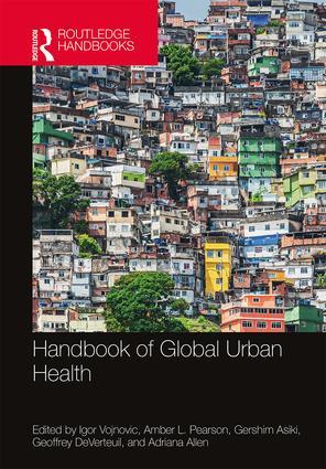 Handbook of Global Urban Health: 1st Edition (Hardback) book cover