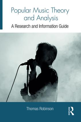 Popular Music Theory and Analysis: A Research and Information Guide (Hardback) book cover