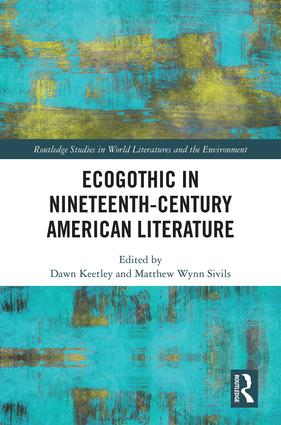 Ecogothic in Nineteenth-Century American Literature: 1st Edition (Hardback) book cover
