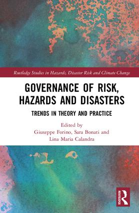 Governance of Risk, Hazards and Disasters: Trends in Theory and Practice book cover