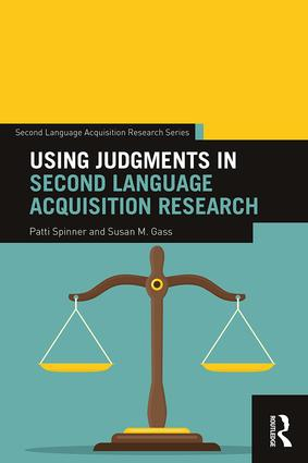 Using Judgments in Second Language Acquisition Research: 1st Edition (Paperback) book cover