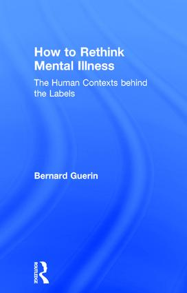 How to Rethink Mental Illness