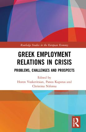 Greek Employment Relations in Crisis: Problems, Challenges and Prospects book cover