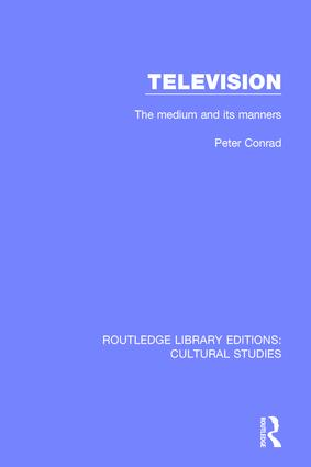 Television: The Medium and its Manners book cover