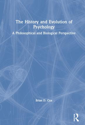 The History and Evolution of Psychology: A Philosophical and Biological Perspective book cover