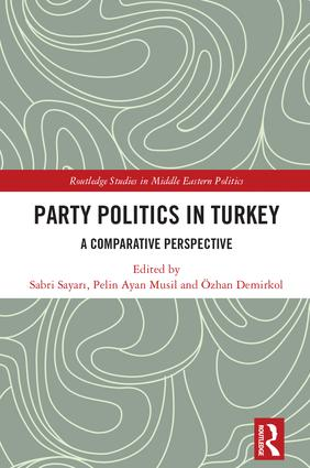 Party Politics in Turkey: A Comparative Perspective, 1st Edition (Hardback) book cover