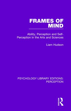 Frames of Mind: Ability, Perception and Self-Perception in the Arts and Sciences, 1st Edition (Paperback) book cover