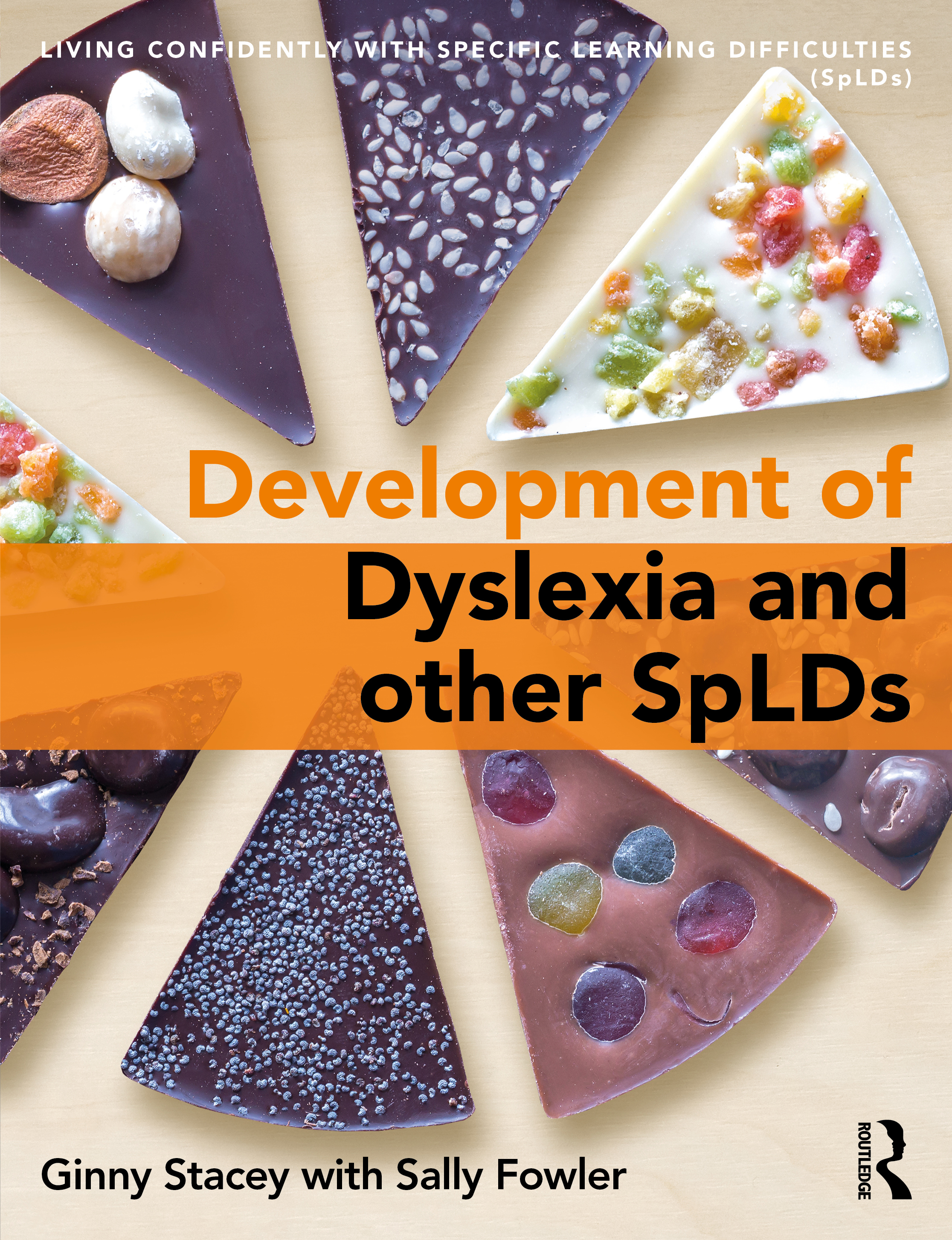 The Development of SpLD: Living Confidently with Dyslexia book cover