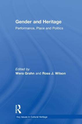 Gender and Heritage: Performance, Place and Politics (Hardback) book cover
