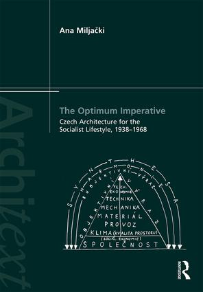 The Optimum Imperative: Czech Architecture for the Socialist Lifestyle, 1938–1968 (Hardback) book cover