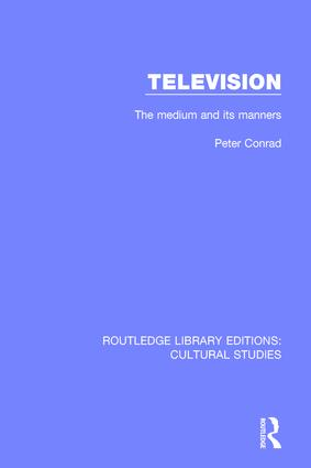 Television: The Medium and its Manners, 1st Edition (Paperback) book cover
