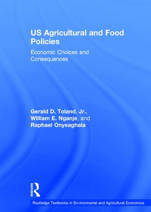 US Agricultural and Food Policies: Economic Choices and Consequences book cover