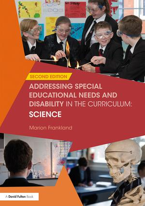 Addressing Special Educational Needs and Disability in the Curriculum: Science book cover