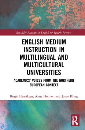 English Medium Instruction in Multilingual and Multicultural Universities: Academics' Voices from the Northern European Context book cover