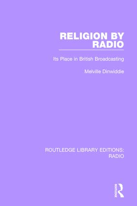 Religion by Radio: Its Place in British Broadcasting book cover